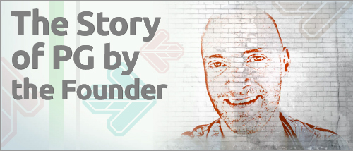 The Story of PG by the Founder